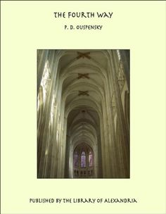 The Fourth Way by P. D. Ouspensky https://www.amazon.com/dp/B0072I1IKE/ref=cm_sw_r_pi_dp_O2Guxb7HS00XZ
