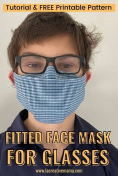 How to make a great fitted face mask for glasses - La creative mama