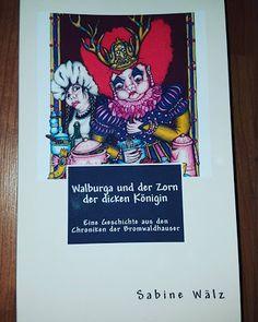 Runars World : Walburga und der Zorn der dicken Königin