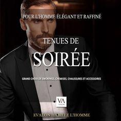 #ModeHomme #Paris  Tenues de soirée : Smokings, costumes, pantalons, chemises, nœuds papillon, cravates...dans votre boutique Evalon. #VêtementsHomme Paris Sentier.