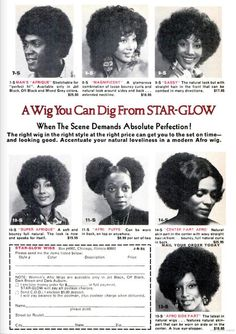 A Wig You Can Dig From Star-Glow (from Jet magazine, May 31, 1973). What sister didnt have Afro puffs and a Angela Davis sized Afro wig?!