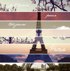 Je'taime pour toujours Paris   I love you forever Paris.