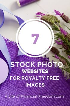 7 Websites for Royalty Free Images - A Life of Financial Freedom