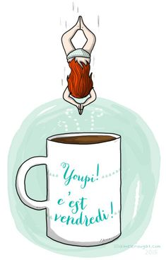 Café addict Image Club, Sign O' The Times, Le Weekend, Relaxing Art, French Quotes, Friday Humor, Funny Cartoons, Anime Art Girl, Positive Attitude