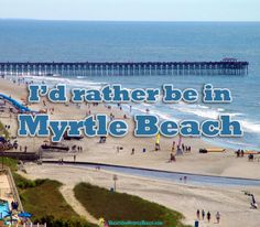 2 My Dream Road Trip Destination I D Rather Be In Myrtle Beach