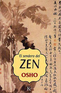 El Sendero del zen / Osho. Kairós, 2003