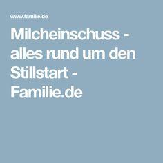 Milcheinschuss - alles rund um den Stillstart - Familie.de