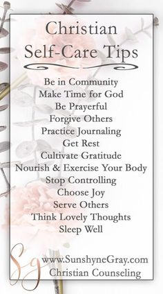 "Prayer quotes:Learn 13 tips for Christian self care! Christian self care is not selfish, rather it equips you to be selfless. Self care enables us to thrive and you might be surprised by how scripture backs up Christian self care! Click through to get a free printable gratitude list and ""Taking Thoughts Captive"" Bible study. #selfcare #christianlifestyle #biblestudy #mentalhealthmatters #faith"