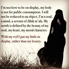 Islamic quotes about hijab. Hijab, headscarf and some other names are used in different traditions and the wearing style also differs with the change in traditions. Yet the main purpose of Hijab is to cover the beauty, the beauty which attracts others. Best Islamic Quotes, Beautiful Islamic Quotes, Islamic Inspirational Quotes, Islamic Qoutes, Islamic Teachings, Arabic Quotes, Hijab Quotes, Muslim Quotes, Religious Quotes