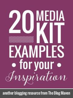 20 great example blog media kits that will get you on the right foot for creating a media kit of your own #blogging #mediakit
