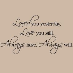 always and forever babe. me and my hubby always say this at the end of every letter and card. <3