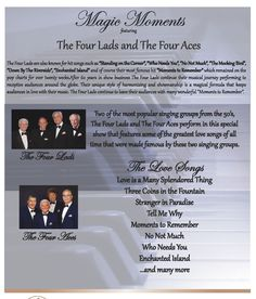 The Four Lads and the Four Aces, SEPTEMBER 27 @ 7:30PM. Tickets are $40.00.  Member discounts are in effect.