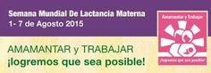 1 al 7 de agosto Semana Mundial de la Lactancia Materna