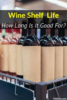 Does Wine Go Bad or Expire? How To Tell For Sure #wine #alcohol #redwine #Fitibility Wine Shelves, Wine Storage, Does Wine Go Bad, Food Shelf Life, Leftover Wine, Alcoholic Drinks, Beverages, Types Of Wine, Cheap Wine