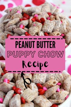 Peanut Butter Puppy Chow is a sweet snack coated in chocolate, peanut butter, butter, and vanilla then tossed in powdered sugar. #puppychow #chexmix Peanut Butter Puppy Chow Recipe, Easy Puppy Chow Recipe, Peanut Butter Snacks, Puppy Chow Recipes, Dog Food Recipes, Easy Recipes, Incredible Recipes, Chex Mix, White Chocolate Chips