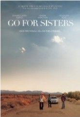 Upon her release from jail, Fontayne enlists the help of Bernice - her estranged old friend and current parole officer - and a disgraced cop to search for his son, who went missing on the Mexican border. http://zeestream.net/watch/go-for-sisters/online