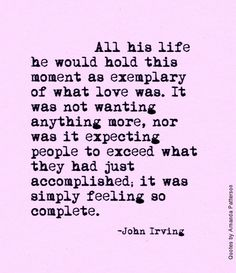 This moment as exemplary of what love was.