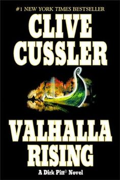 Valhalla Rising (Dirk Pitt, #16) by Clive Cussler