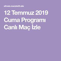 12 Temmuz 2019 Cuma Programı Canlı Maç İzle Mac, Poppy