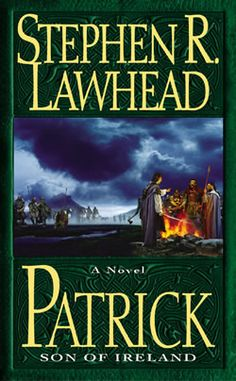 Patrick:Son of Ireland by Stephen R. Lawhead