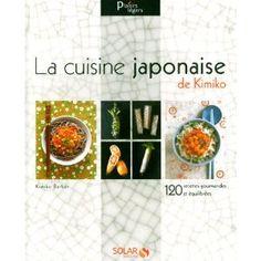 La cuisine japonaise, simple et délicate...