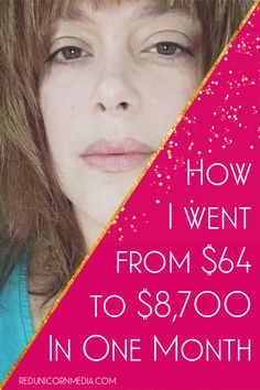 ✨ How I went from $64 to $8,700 In One Month  - Red Unicorn Media