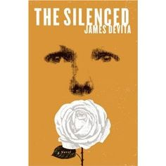 """""""The Silenced"""" by James DeVita.  This is a book that I randomly picked up at a library book sale, and it was a great read.  It's a dystopian novel, which is a genre I love, and it's loosely based on the experiences of Sophie Scholl and the organization of the White Rose in Nazi Germany."""