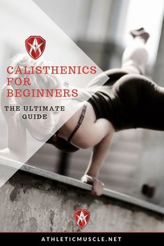The ultimate guide - Calisthenic workouts for beginners.   #calisthenics #workout #fitness Calisthenics Workout Plan, Calisthenics Workout For Beginners, Calisthenics Women, Workout Plans, Workout Ideas, Crossfit Home Gym, Crossfit Gear, Crossfit Exercises, Crossfit Motivation