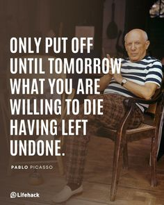 Quotes For Him, Quotes To Live By, Life Quotes, Life Hacks, Goal Digger, How To Stop Procrastinating, Word Up, Pablo Picasso, Motivationalquotes