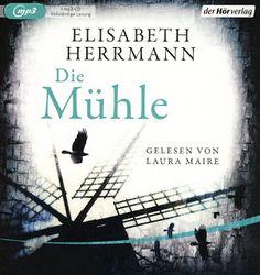 Lesendes Katzenpersonal: [Hörbuch-Rezension] Elisabeth Herrmann - Die Mühle...