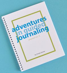 Adventures in Guided Journaling  Journal no. 3 by ChristieZimmer