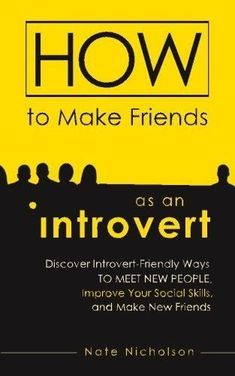 How to Make Friends as an Introvert: Discover Intr. How to Make Friends as an Introvert: Discover Introvert-Friendly Ways to Meet New People, Improve Your Social Skills, and Make New Friends Make New Friends, True Friends, Psychology Studies, Psychology Books, What To Use, Singing Tips, Singing Lessons, Public Speaking, Meeting New People