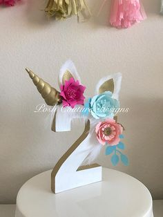 Unicorn Centerpiece/ Unicorn Number/ Unicorn Photo Prop/