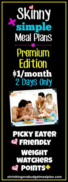 Premium Edition of our wildly popular Skinny Meal Plans $1/Month Through Sunday Only! Summer Family Fun can often mean a hectic lifestyle. This summer, tame the chaos and take a vacation from meal planning. We'll take some stress off your plate with Weight Watchers friendly, super simple, Picky Eater approved meal plans. We'll cover everything you need to know to get Points+ friendly, Family Friendly breakfast, lunch, and dinner on your table every day - EASY - and on the cheap.
