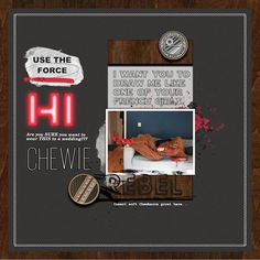 Disney Star Wars Chewie Wookie digital scrapbook layout using Project Mouse (Galaxy) by Brittish Designs and Sahlin Studio