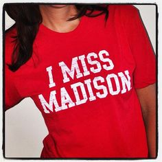I Miss Madison t-shirt (Size Lg) University Of Wisconsin, Madison Wisconsin, My College, Wisconsin Badgers, I Missed, Country Girls, Style Inspiration, My Style, Kleding