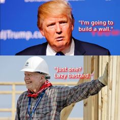hahaha!  love for jimmy carter and habitat for humanity.