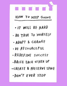 How To Keep Going – Adam J. Kurtz for Design*Sponge
