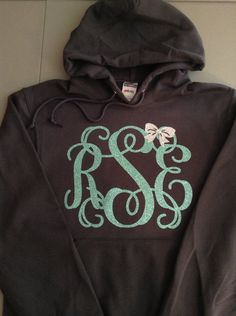 Vinyl monograms made with Cameo or Cricut or just monogrammed hoodies, sweatshirts or tee shirts.
