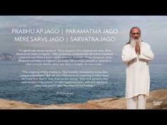 Chandra Lacombe -Prabuuh Aap Jago (3x) Param Atma Jago (2x) Mere Sarve Jago Sarvatra Jago Prabuuh Aap Jago Param Atma Jago