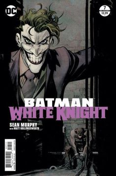 """Title: Batman: White Knight Issue: #7A Cover Date: June 2018 Condition: 9.4 (Near Mint) Notes: Age: Modern Story: """""""" Plot: This issue, it's Jack versus the Joker! Napier's identity crisis spins out of control and compromises his grand plans for Gotham City - but not before he strikes a fateful bargain with Neo Joker. A"""