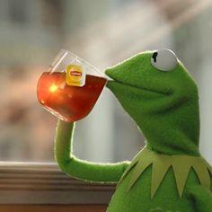 Kermit The Frog Drinking Tea - caption