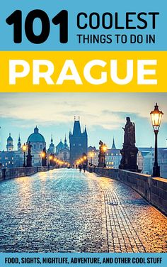 101 Coolest Things to Do in Prague