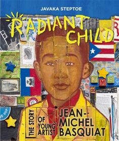 """""""Radiant Child: The Story of Young Artist Jean-Michel Basquiat,"""" illustrated and written by Javaka Steptoe, is the 2017 Caldecott Medal winner."""