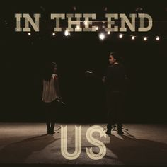 In The End cover by US