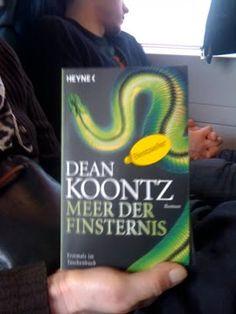 >22. MÄRZ 2011, ICE BERLIN – KÖLN  WER: F, circa Ende sechzig  WAS: Dean Koontz, Meer der Finsternis (Odd Hours)  WO: ICE, Berlin – Köln  VON WANN: USA, 2008; D, 2009  VON WEM: USA, Harpercollins; D, Heyne