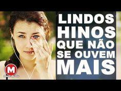 Lindos Hinos Que Não Se Ouvem Mais COM LETRA 2017 (AS MELHORES) - YouTube