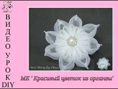 DIY flores Kanzashi hermosas en cintas de organza -Kanzashi flowers in organza ribbons - YouTube