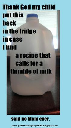 Hey at least you have a thimbleful of milk left - my daughter puts a completely EMPTY one back! Mantra, Funny Quotes, Funny Memes, Funny Sarcasm, Random Quotes, It's Funny, Funny Cartoons, Belly Laughs, Jokes