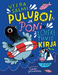 Title: Puluboin ja Ponin loisketiivis kirja | Author: Veera Salmi | Designer: Emmi Jormalainen Comic Books, Comics, My Love, Cover, Illustration, Education, Blue, Illustrations, Cartoons